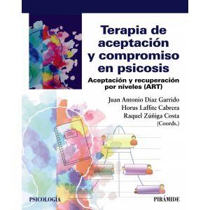 TERAPIA DE ACEPTACION Y COMPROMISO EN PSICOSIS