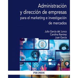 ADMINISTRACION Y DIRECCION DE EMPRESAS PARA EL MARKETING E I