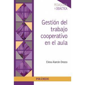 GESTION DEL TRABAJO COOPERATIVO EN EL AULA