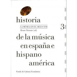 HISTORIA DE LA MUSICA EN ESPAÑA E HISPANOAMERICA VOL 3