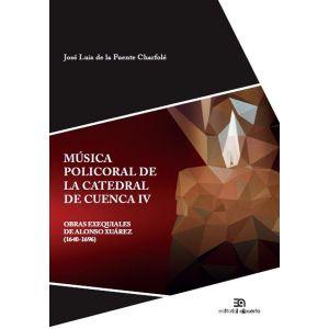 MUSICA POLICORAL DE LA CATEDRAL DE CUENCA IV