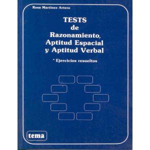 TESTS DE RAZONAMIENTO  APTITUD ESPACIAL Y APTITUD VERBAL.INCLUYE SOLUCIONES.