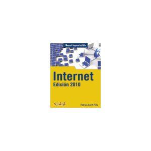 MANUAL IMPRESCINDIBLE INTERNET EDICION 2010
