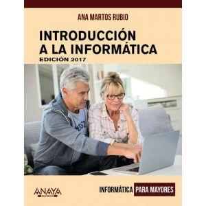 INTRODUCCION A LA INFORMATICA. EDICION 2017