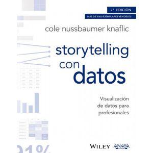 STORYTELLING CON DATOS. VISUALIZACION DE DATOS PARA PROFESIONALES