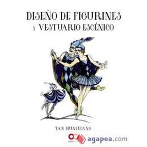DISEÑO DE FIGURINES Y VESTUARIO ESCENICO