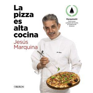 LA PIZZA ES ALTA COCINA   EDICION ACTUALIZAD