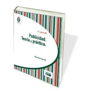 PUBLICIDAD. TEORIA Y PRACTICA