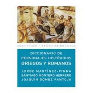 DICCIONARIO DE PERSONAJES HISTORICOS GRIEGOS Y ROMANOS