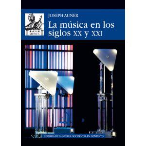 LA MUSICA EN LOS SIGLOS XX Y XXI