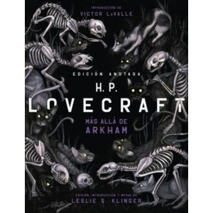 H. P. LOVECRAFT ANOTADO. MAS ALLA DE ARKHAM