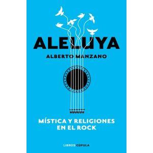 ALELUYA MISTICA Y RELIGIONES EN EL ROCK