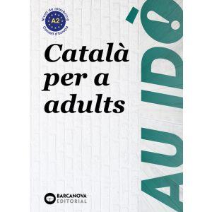AU IDÒ A2. CATALÀ PER A ADULTS