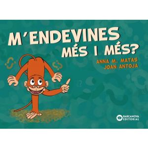 M´ENDEVINES MES I MES?