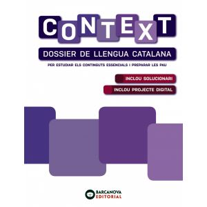 CONTEXT. DOSSIER DE LLENGUA CATALANA. BATXILLERAT