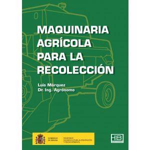 MAQUINARIA AGRICOLA PARA LA RECOLECCION
