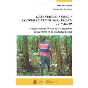 DESARROLLO RURAL Y COOPERATIVISMO AGRARIO EN ECUADOR