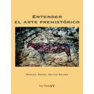 ENTENDER EL ARTE PREHISTORICO
