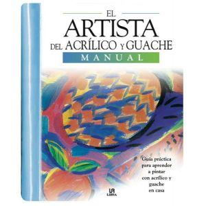 EL ARTISTA DEL ACRILICO Y GUACHE