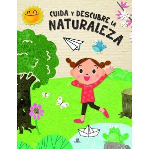 CUIDA Y DESCUBRE LA NATURALEZA
