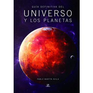 GUIA DEFINITIVA DEL UNIVERSO Y LOS PLANETAS