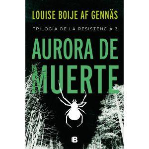 AURORA DE MUERTE(TRILOGIA RESISTENCIA 3)