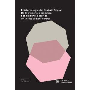 EPISTEMOLOGIA DEL TRABAJO SOCIAL DE LA EVIDENCIA EMPIRICA A LA EXIGENCIA TEORICA