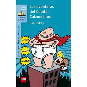 LAS AVENTURAS DEL CAPITAN CALZONCILLOS