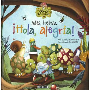 ADIOS TRISTEZA. HOLA ALEGRIA