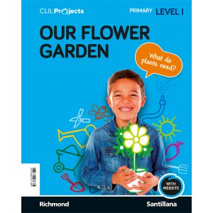 CLIL PROJECTS NIV I OUR FLOWER GARDEN