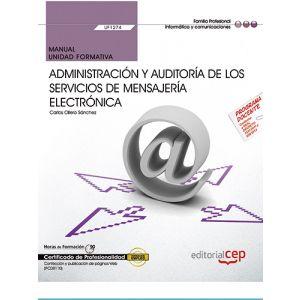 MANUAL. ADMINISTRACION Y AUDITORIA DE LOS SERVICIOS DE MENSAJERIA ELECTRONICA (U