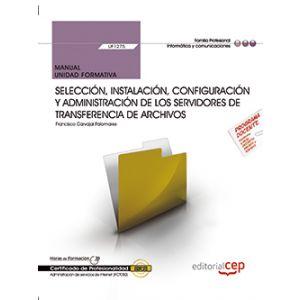 MANUAL. SELECCION  INSTALACION  CONFIGURACION Y ADMINISTRACION DE LOS SERVIDORES
