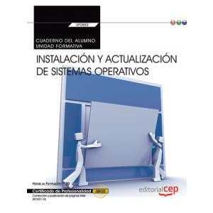 CUADERNO DEL ALUMNO. INSTALACION Y ACTUALIZACION DE SISTEMAS OPERATIVOS (TRANSVE