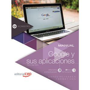 MANUAL. GOOGLE Y SUS APLICACIONES (IFCM007PO)