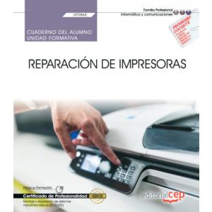 CUADERNO DEL ALUMNO. REPARACION DE IMPRESORAS (UF0865). CERTIFICADOS DE PROFESIO