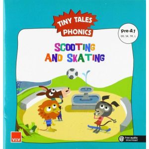 SCOOTING AND SKATING. TINY TALES PHONICS PRE-A1 (OO SK TR L)