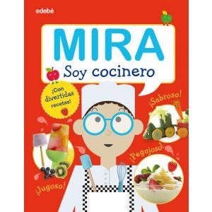 MIRA: SOY COCINERO