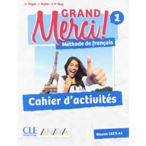 GRAND MERCI! 1. CAHIER D´ACTIVITES (FUNGIBLE)