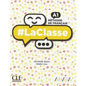 LACLASSE A1. LIVRE DE L´ELÈVE