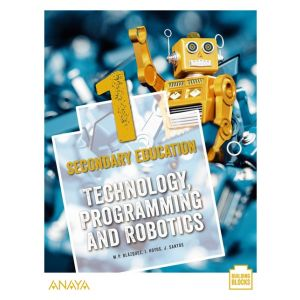 TECHNOLOGY  PROGRAMMING AND ROBOTICS 1. STUDENT´S BOOK