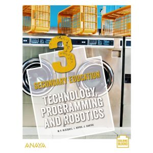TECHNOLOGY  PROGRAMMING AND ROBOTICS 3. STUDENT´S BOOK