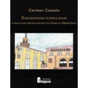 ZARABANDAS JUMILLANAS Y ALGUNAS ZIRIGONZAS DE GARCIA MARTINEZ