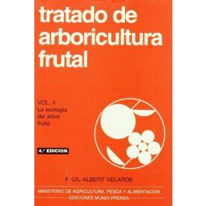TRATADO DE ARBORICULTURA FRUTAL  VOL. II
