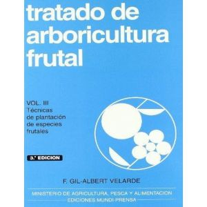 TRATADO DE ARBORICULTURA FRUTAL  VOL. III