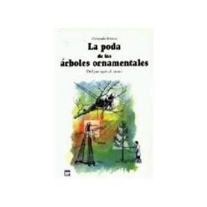 LA PODA DE LOS ARBOLES ORNAMENTALES