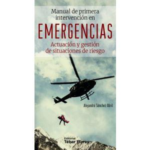 MANUAL DE PRIMERA INTERVENCION EN EMERGENCIAS