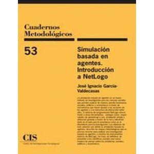 SIMULACION BASADA EN AGENTES. INTRODUCCION A NETLOGO