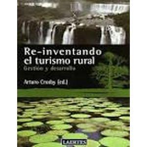 RE-INVENTANDO EL TURISMO RURAL