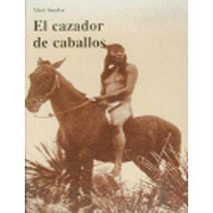 CAZADOR DE CABALLOS  EL