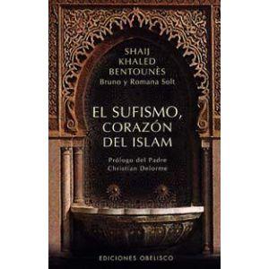 EL SUFISMO  CORAZON DEL ISLAM